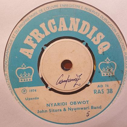 John Sitora & Nyamwari Band – Omoiseke Merysera / Nyaridi Obwot [Africandisq]