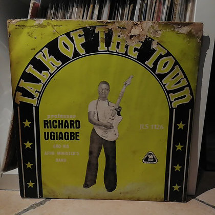 Professor Richard Ugiagbe & His Afro Ministers Band ‎– Talk Of The Town