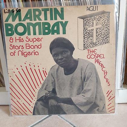 Martin Bombay & His Super Stars Band Of Nigeria - The Gospel Preachers [Akpola]