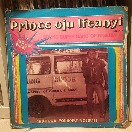Prince Oju Ifeanyi & Sound Super Band Of Nig. - Usooge Ejichi [Coconut]