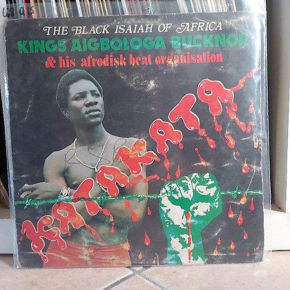 Kings Aigbologa Bucknor & His Afrodisk Beat Organisation – Vol. I - Katakat