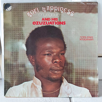 Kofi Happiness Onyegbue And His Ozuzuations – Una Nwe Ntughari [EMI]
