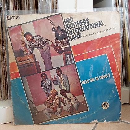 Imo Brothers International Band – Olee Ihe Gi Owu? [Afrodisia]