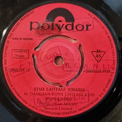 M.Dangana Kona Lafiyagi & His Nupe Group - Etsu Lafiyagi Umaru [Polydor]