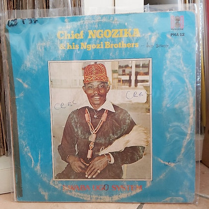 Chief Ngozika & His Ngozi Brothers – Kwaba Ugo System [Phonodisk]