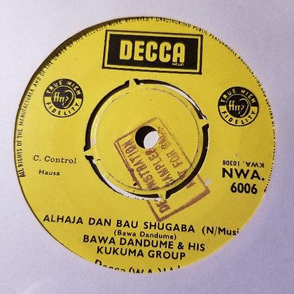 Bawa Dandume & His Kukuma Group - Abba Kasim Kano [Decca]