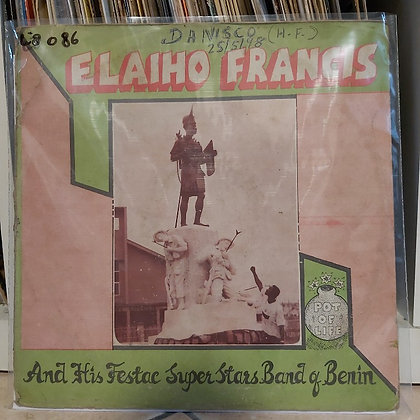 Elaiho Francis And His Festac Super Stars Band Of Benin ‎– Pot Of Life