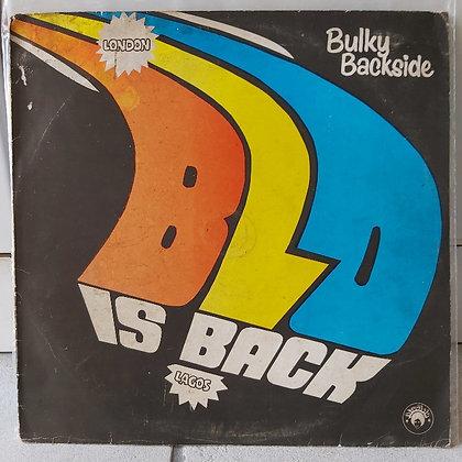 Blo – Bulky Backside - Blo Is Back [Afrodisia]