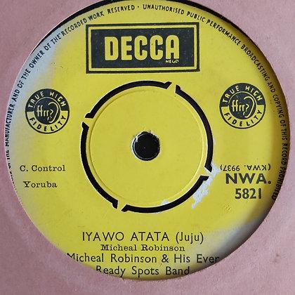 Michael Robinson & His Ever Ready - Iyawo Atata [Decca] Nwa 5821