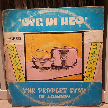 The Peoples Star In London - Ofe Di Uto [Akpolla]