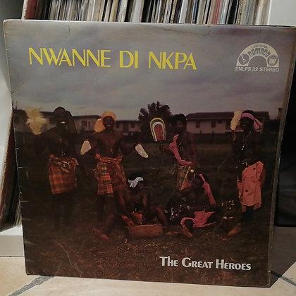 The Great Heroes - Nwanne Di Nkpa [Namaco]