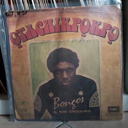 Bongos Ikwue & The Groovies – Otachikpokpo [EMI]
