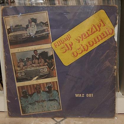 Sir Waziri Oshomah And His Traditional Sound Makers – Alhaji Sir Waziri Oshomah