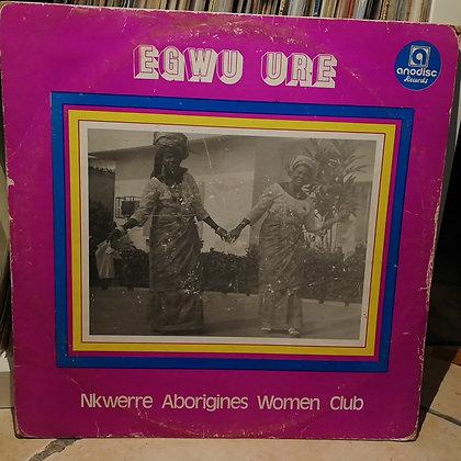 Nkwerre Aborigines Women Club - Egwu Ure [Anodisc]