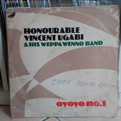 Honourable Vincent Ugabi & His Weppa Wenno Band – Oyoyo No. 1