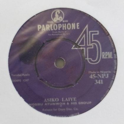 Nosiru Atunwon & His Group - Asiko Laiye [Parlophone]