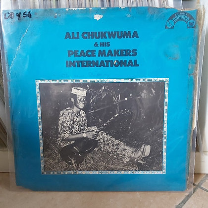 Ali Chukwuma & His Peace Makers International [Editions Namaco – NLPS 27]