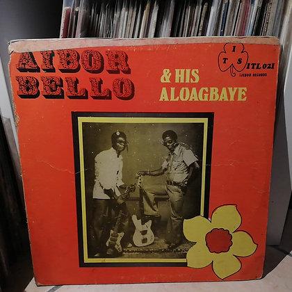 Aibor Bello & His Aloagbaye - Vol 5 [Ijebor Records – ITL 021]