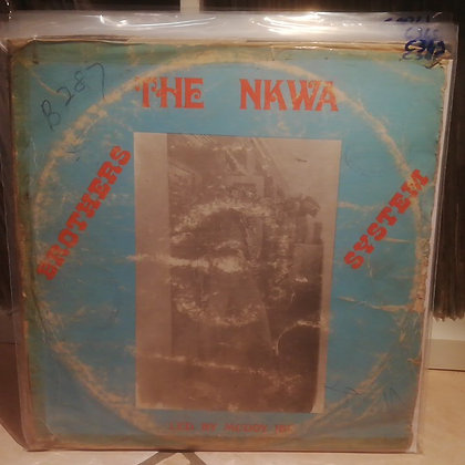 The Nkwa Brothers System Led By Muddy Ibe [Cordos Records]