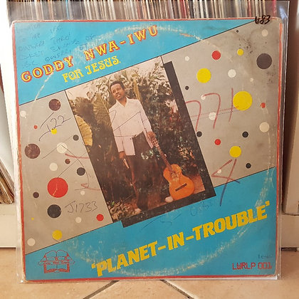 Goddy Nwa-Iwu – Planet-In-Trouble [LWR]