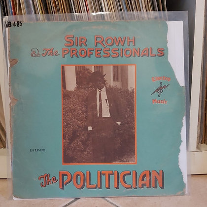 Sir Rowh & The Professionals ‎– The Politician [Electro Music]
