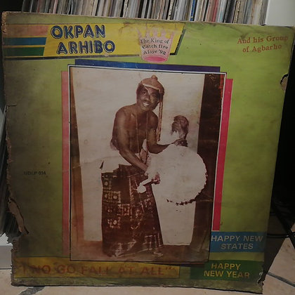 Okpan Arhibo - I No Go Fall At All [Urhobo Disco]