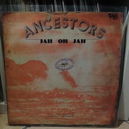 Ancestors – Jah Oh Jah ~ Disco Regge [Decco Sounds]