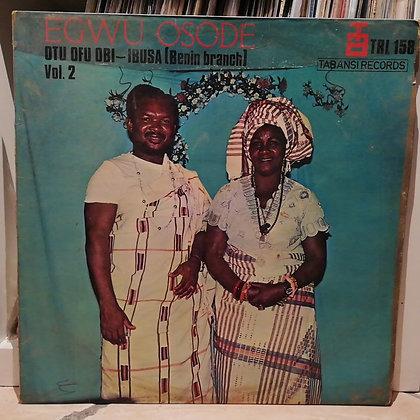 Otu Ofu Obi - Ibusa (Benin Branch) – Egwu Osode Vol. 2 [Tabansi]