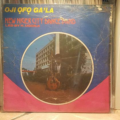 New Niger City Dance Band – Oji Ogo Ga'La [Tabansi]