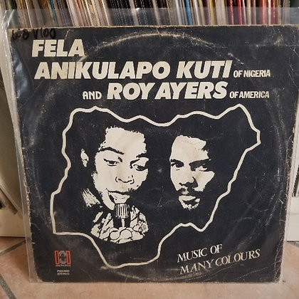 Fela Anikulapo Kuti And Roy Ayers ‎– Music Of Many Colours [Phonodisk]