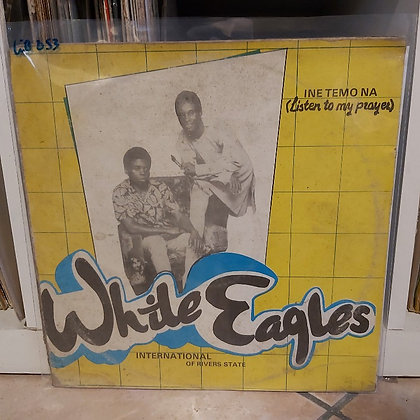 White Eagles International Of Rivers State ‎– Ine Temo Na (Listen To My Prayer)