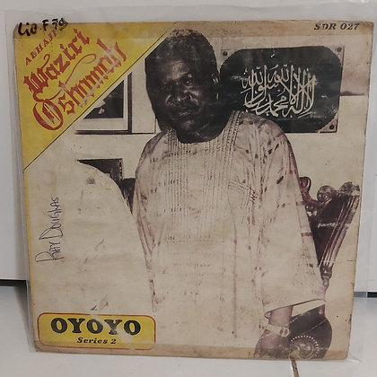 Sir Waziri Oshomah And His Traditional Sound Makers ‎– Oyoyo [Sonnidisk]