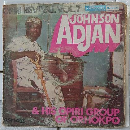 Johnson O. Adjan And His Group - Opiri Revival Vol 7 [Electromat]