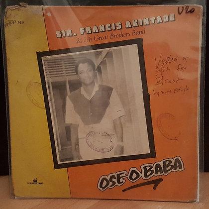Sir Francis Akintade & His Great Brothers Band - Ose Obaba [Supremedisk]