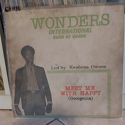 Wonders International Band Of Ghana ‎– Meet Me With Happy (Georgenia)