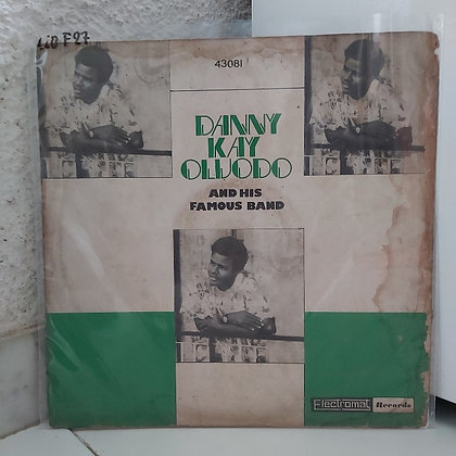 Dannu Kay Oluodo & His Famous Band [Electromat]