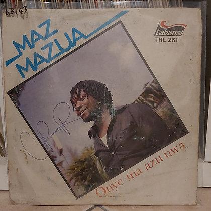 Maz Mazua – Onye Ma Azu Uwa [Tabansi]