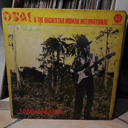 Osai & The Orchestra Momah International – Nwa Amaka [Excellent Way]
