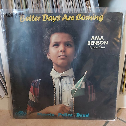 Nigeria Police Band – Better Days Are Coming [Quick Records – QR 001]