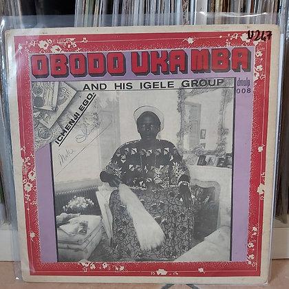 Obodo Uka Mba & His Igele group [DMO]