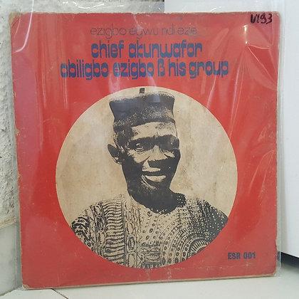 Chief Akunwafor Obiligbo Ezigbo & His Group [Eastern Star]