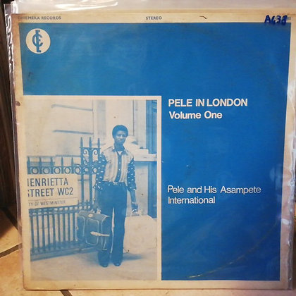Pele And His Asampete International ‎– Pele In London Volume One