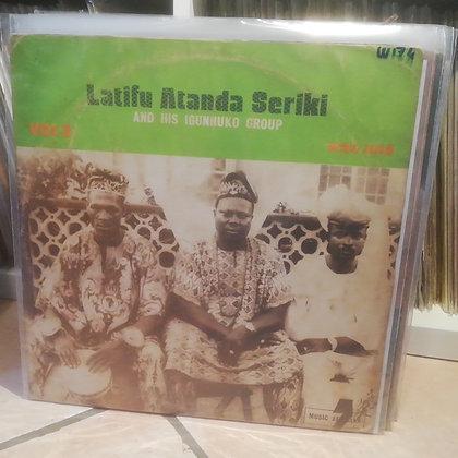 Latifu Atanda Seriki & His Igunnuko Group [Music Africana] Yoruba