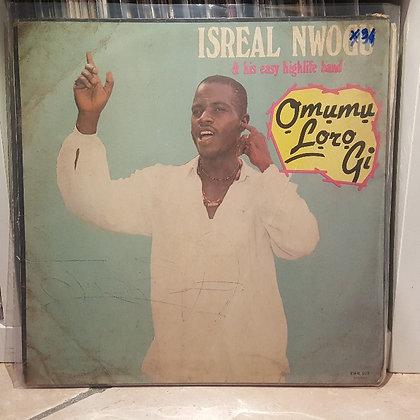 Israel Nwogu &Easy Highlife Band - Omumu Loro Gi [Excellent Way]