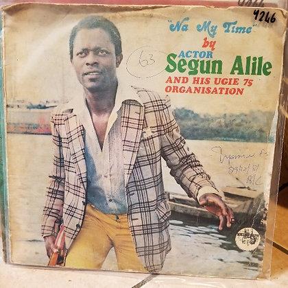 Actor Segun Alile and His Ugie 75 Organisation – Na My Time [Ekimogun ]