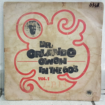 Orlando Owoh And His Omimah Band – In The 60's Vol. 1 [Decca]]