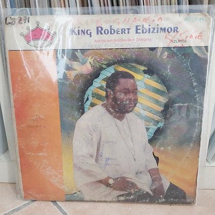 King Robert Ebizimor And His Izon Brothers Band Of Nigeria [Zimor]