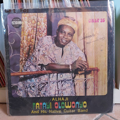 Alhaji Fatayi Olowonyo And His Native Guitar Band [ Ogo Oluwa Records]