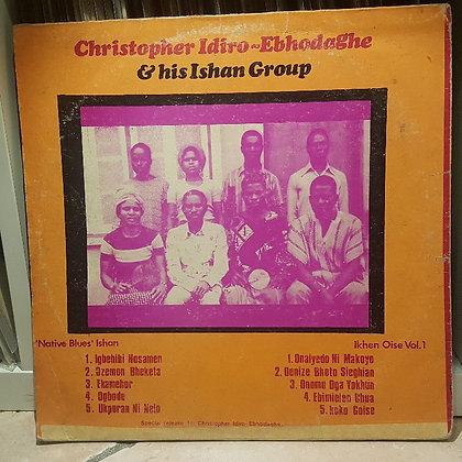 Christopher Idiro - Ebhodaghe & His Ishan Group [Philips]