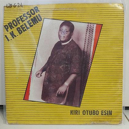 Professor I. K. Belemu – Kiri Otubo Esin [Nnadi & Sons]